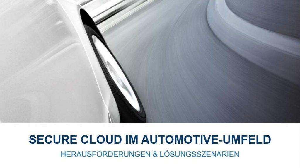 Bild von der Seite auf Hinterreifen eines Autos auf der Straße, Untertitel des Bildes ist Secure Cloud im Automotive-Umfeld, Herausforderungen & Lösungsanszenarien