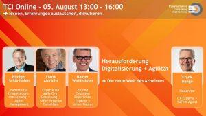 Veranstaltungsankündigung TCI Online für 5. August 2020, Herausforderung Digitalisierung + Agilität, die neue Welt des Arbeitens